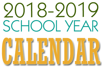 Graphic used for 2018-19 School Year Calendar